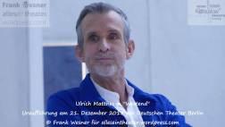 """Ulrich Matthes in """"Westend"""" - Uraufführung am 21. Dezember 2018 am Deutschen Theater Berlin © Frank Wesner"""